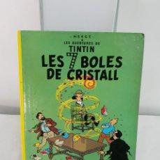 Cómics: TINTIN , LES SET BOLES DE CRISTALL. Lote 135629227