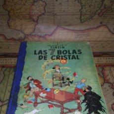 Cómics: LAS AVENTURAS DE TINTÍN-LAS 7 BOLAS DE CRISTAL- SEGUNDA EDICIÓN ENERO DE 1967. Lote 135726035