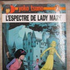 Cómics: YOKO TSUNO - L´ESPECTRE DE LADY MARY - Nº 12 - JOVENTUT -MUY BUEN ESTADO - CATALAN - CATALA. Lote 135806610