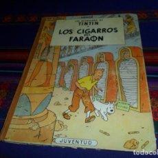 Cómics: TINTIN LOS CIGARROS DEL FARAÓN. 1ª PRIMERA EDICIÓN. JUVENTUD 1964.. Lote 136041310
