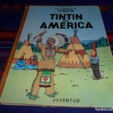 Cómics: TINTIN EN AMÉRICA 1ª PRIMERA EDICIÓN. JUVENTUD 1968. BUEN ESTADO.. Lote 136041494