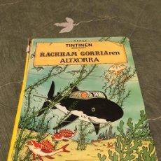 Cómics: TINTIN RACKHAM GORRIAREN ALTXORRA EUSKERA (MUY DETERIORADO). Lote 136421790