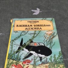 Cómics: TINTIN RACKHAM GORRIAREN ALTXORRA EUSKERA (BASTANTE DETERIORADO). Lote 136421862