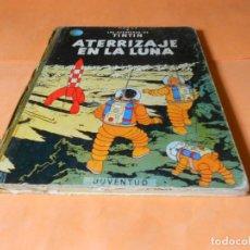 Cómics: TINTIN - ATERRIZAJE EN LA LUNA. 5ª EDICION 1970- HERGE-EDITORIAL JUVENTUD - LOMO DE TELA. Lote 136556910