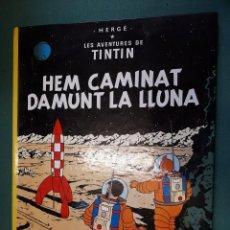 Cómics: TINTÍN, HEM CAMINAR DAMUNT LA LLUNA. Lote 136634978
