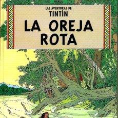 Cómics: HERGE - TINTIN - LA OREJA ROTA - CASTERMAN 2001 - PEQUEÑO FORMATO - BIEN CONSERVADO. Lote 137460310