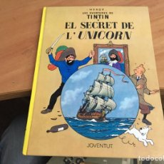 Cómics: TINTIN EL SECRET DEL UNICORNI . TAPA DURA CATALAN (COIM12). Lote 137858314