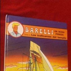 Cómics: BARELLI EN NUSA PENIDA 2 - LOS TRAFICANTES DEL TEMPLO - BOB DE MOOR - CARTONE. Lote 137925414