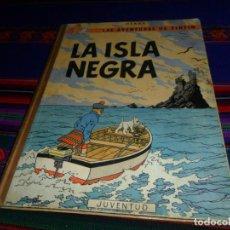 Cómics: TINTIN LA ISLA NEGRA 2ª SEGUNDA EDICIÓN 1ª PRIMERA EDICIÓN REVISADA. JUVENTUD 1967.. Lote 138581070