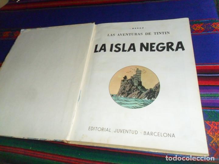 Cómics: TINTIN LA ISLA NEGRA 2ª SEGUNDA EDICIÓN 1ª PRIMERA EDICIÓN REVISADA. JUVENTUD 1967. - Foto 3 - 138581070