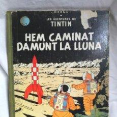 Cómics: TINTIN HEM CAMINAT DAMUNT LA LLUNA EDITORIAL JUVENTUD DE HERGÉ 1ERA EDICIÓN AÑO 1968, CATALÁN. Lote 138734442