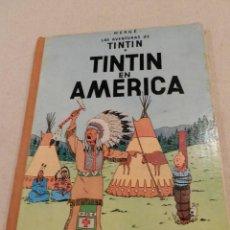 Cómics: TINTIN .- HERGÈ - EDITORIAL JUVENTUD - TINTIN EN AMERICA PRIMERA EDICIÓN 1968 LOMO TELA BUEN ESTADO. Lote 138916326