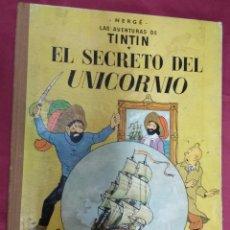 Cómics: TINTÍN. EL SECRETO DEL UNICORNIO. JUVENTUD. TERCERA EDICIÓN 1965. Lote 139473574