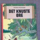 Cómics: HERGÉ - TINTINS OPLEVELSER - DET KNUSTE ØRE. CÓMIC EN DANÉS.. Lote 139627856