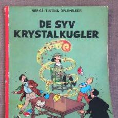 Cómics: HERGÉ - TINTINS OPLEVELSER - DE SYV KRISTALKUGLER. CÓMIC EN DANÉS. Lote 139628276