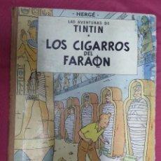 Cómics: LAS AVENTURAS DE TINTIN. LOS CIGARROS DEL FARAÓN. JUVENTUD. 1964. 1 EDICIÓN. Lote 139641490