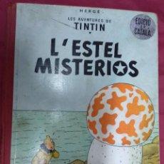 Comics - LES AVENTURES DE TINTIN. L'ESTEL MISTERIOS. JUVENTUD. 1965. 1ª EDICIÓ. EN CATALÁ - 139642790