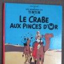 Cómics: TINTÍN - LE CRABE AUX PINCES D'OR. Lote 139705721