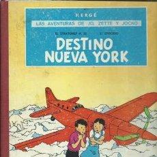 Fumetti: LAS AVENTURAS DE JO, ZETTE Y JOCKO: DESTINO NUEVA YORK, 1970, PRIMERA EDICIÓN, BUEN ESTADO. Lote 139791798