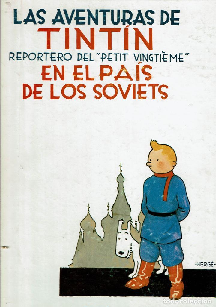 LAS AVENTURAS DE TINTÍN REPORTERO DEL PETIT VINGTIÈME EN EL PAÍS DE LOS SOVIETS. - HERGÉ. (Tebeos y Comics - Juventud - Tintín)