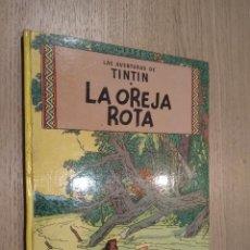 Cómics: LAS AVENTURAS DE TINTIN / LA OREJA ROTA / HERGE / JUVENTUD / 1980. Lote 140121962