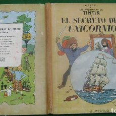 Cómics: TINTIN EL SECRETO DEL UNICORNIO LOMO AMARILLO PRIMERA EDICION CASTELLANA ESTINTITN VER FOTOS. Lote 140171666