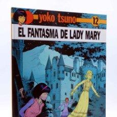 Cómics: YOKO TSUNO 12. EL FANTASMA DE LADY MARY (ROGER LELOUP) JUVENTUD, 1990. Lote 140290486
