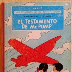 Cómics: HERGÉ: EL TESTAMENTO DE MR. PUMP (LAS AVENTURAS DE JO, ZETTE Y JOCKO) - JUVENTUD, 1ª EDICION, 1970. Lote 140333862