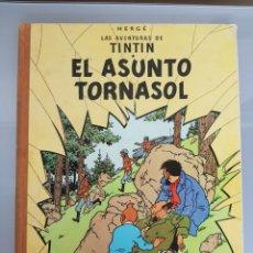 Cómics: TINTIN EL ASUNTO TORNASOL 3° EDICIÓN 1968 JUVENTUD LIMPIO. Lote 140378993
