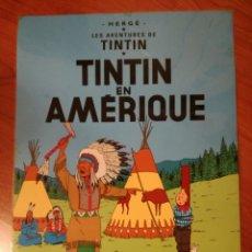 Cómics: POSTER CARTEL DE TINTIN EN AMERICA.. Lote 142111358