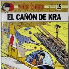 Cómics: YOKO TSUNO - EL CAÑÓN DE KRA - 1ª EDICIÓN 1990 IMPECABLE. Lote 142322770