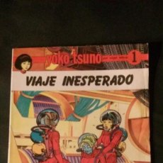Cómics: YOKO TSUNO Nº 1-VIAJE INESPERADO-PRECINTADO. Lote 142666358