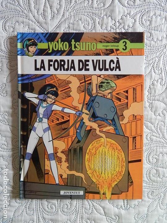 LA FORJA DE VULCA - N. 3 - CATALA (Tebeos y Comics - Juventud - Yoko Tsuno)