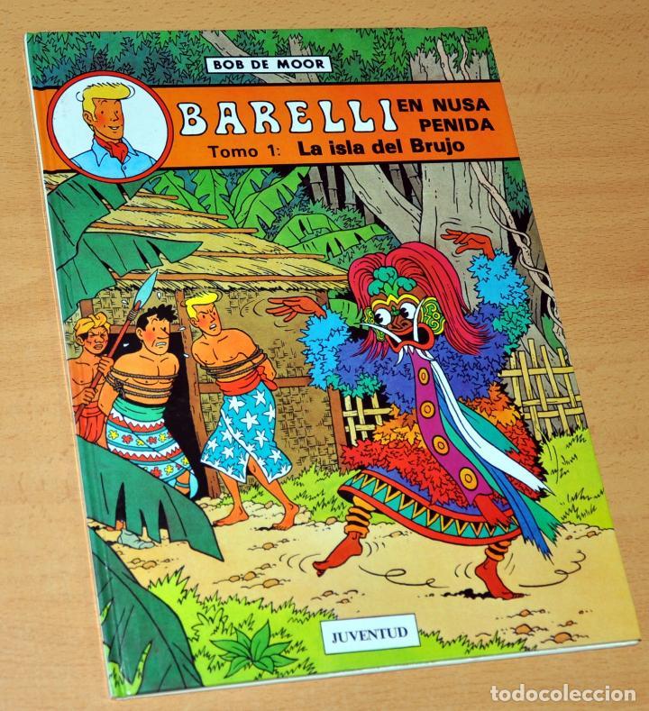 BARELLI - EN NUSA PENIDA, TOMO 1: LA ISLA DEL BRUJO - DE BOB DE MOOR - EDITORIAL JUVENTUD - AÑO 1990 (Tebeos y Comics - Juventud - Barelli)