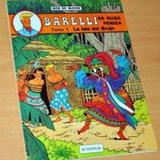 Cómics: BARELLI - EN NUSA PENIDA, TOMO 1: LA ISLA DEL BRUJO - DE BOB DE MOOR - EDITORIAL JUVENTUD - AÑO 1990. Lote 143000514