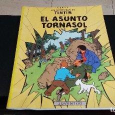 Cómics: HERGE, EL ASUNTO TORNASOL, LAS AVENTURAS DE TIN TIN. Lote 143082646