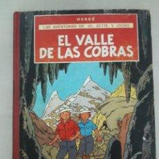 Cómics: EL VALLE DE LAS COBRAS - LAS AVENTURAS DE JO , ZETTE Y JOCKO - HERGE - CARTONE - PRIMERA 1ª EDICION. Lote 143331550