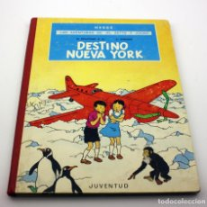 Cómics: DESTINO NUEVA YORK - LAS AVENTURAS DE JO, ZETTE Y JOCKO - JUVENTUD - PRIMERA EDICION - 1970 - TINTIN. Lote 143539146