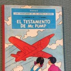 Cómics: AVENTURAS DE JO, ZETTE Y JOCKO - EL TESTAMENTO DE MR. PUMP - PRIMERA EDICIÓN 1970. HERGÉ. Lote 143855901