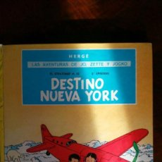 Cómics: HERGE - JO, ZETTE Y JOCKO - DESTINO NUEVA YORK - JUVENTUD 1975 2ª SEGUNDA EDICION, TAPA DURA. Lote 144472330