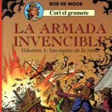 Cómics: BOB DE MOOR - CORI EL GRUMETE Nº 2, LA ARMADA INVENCIBLE, VOLUMEN 1: LOS ESPÍAS DE LA REINA - 1991. Lote 144723546