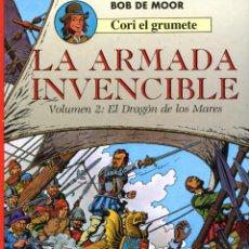 Comics : BOB DE MOOR - CORI EL GRUMETE Nº 3, LA ARMADA INVENCIBLE, VOLUMEN 2: EL DRAGÓN DE LOS MARES - 1991. Lote 144723762