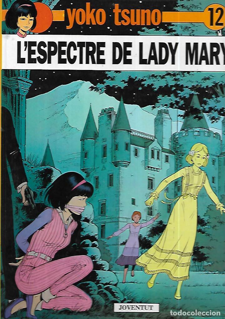 YOKO TSUNO * L'ESPECTRE DE LADY MARY * Nº 12 (Tebeos y Comics - Juventud - Yoko Tsuno)