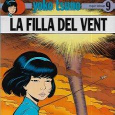 Cómics: YOKO TSUNO * LA FILLA DEL VENT * Nº 9. Lote 144924638