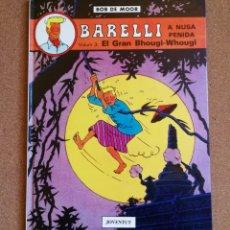 Cómics: BOB DE MOOR-BARELLI.VOLUM 3.EL GRAN BHOUGI-WHOUGI.PRIMERA EDICIÓ.CATALÀ. Lote 145143222