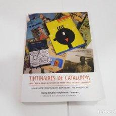 Fumetti: TINTINAIRES DE CATALUNYA. Lote 240082970
