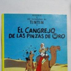 Cómics: LAS AVENTURAS DE TINTIN - EL CANGREJO DE LAS PINZAS DE ORO. Lote 145953890