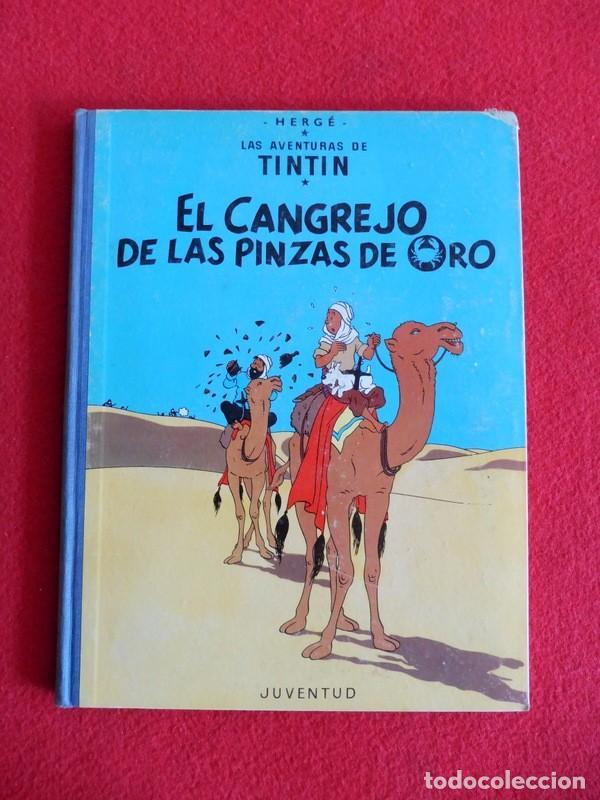 TINTIN - EL CANGREJO DE LAS PINZAS DE ORO (Tebeos y Comics - Juventud - Tintín)