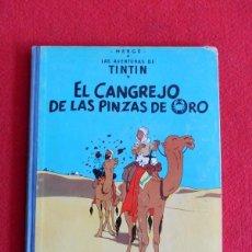 Cómics: TINTIN - EL CANGREJO DE LAS PINZAS DE ORO. Lote 193562157