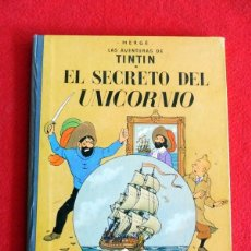 Cómics: TINTIN - EL SECRETO DEL UNICORNIO. Lote 146511014